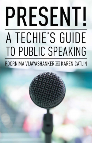 Present! A Techie's Guide to Public Speaking - cover